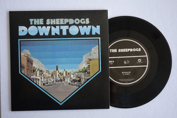 The Sheepdogs - Downtown/Rosalie 7' Vinyl [Charity Single]