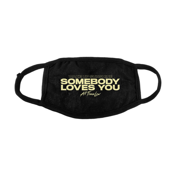 [PRE-ORDER] Somebody Loves You Face Mask