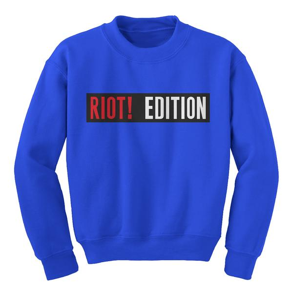 Riot! Edition Crewneck 2 (Test)