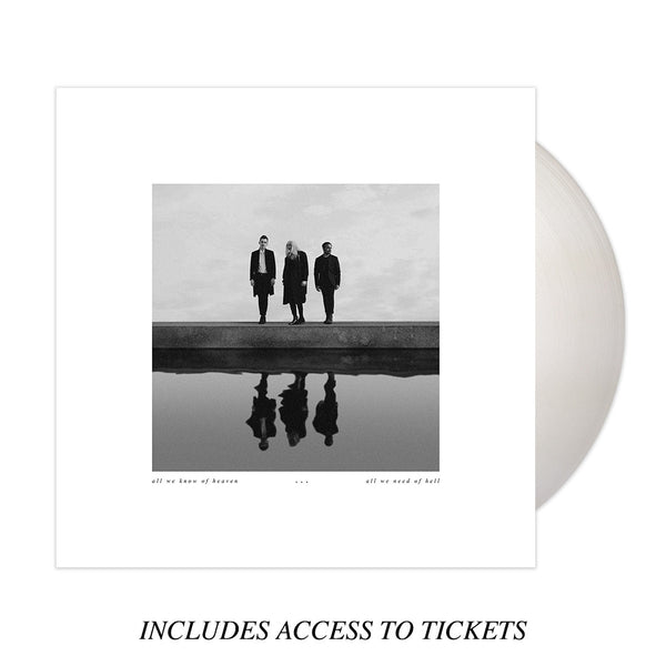 All We Know of Heaven, All We Need of Hell (White Coloured Vinyl only)