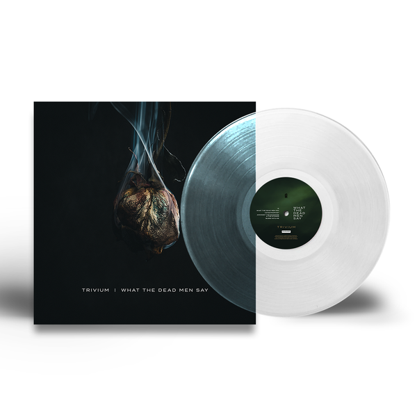 What The Dead Men Say Clear Vinyl (Webstore Exclusive)
