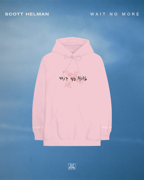Wait No More Pink Pullover Hoodie