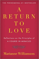 a-return-to-love-marianne-williamson