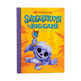 Wetmore Forest Book: Snuggletooth and the Big Game