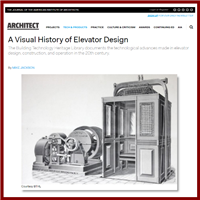 A Visual History of the Elevator - If you have an interest in elevators this article from the AIA will blow your mind.