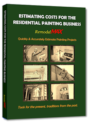 RemodelMAX Painting Estimating Manual