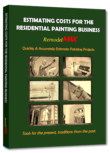 ESTIMATING COSTS FOR THE RESIDENTIAL PAINTING BUSINESS MANUAL plus PDF download