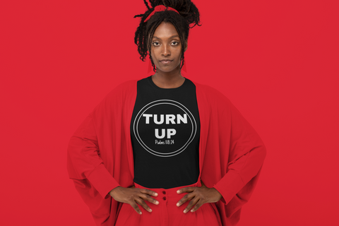 Turn Up! Women's Graphic Tee