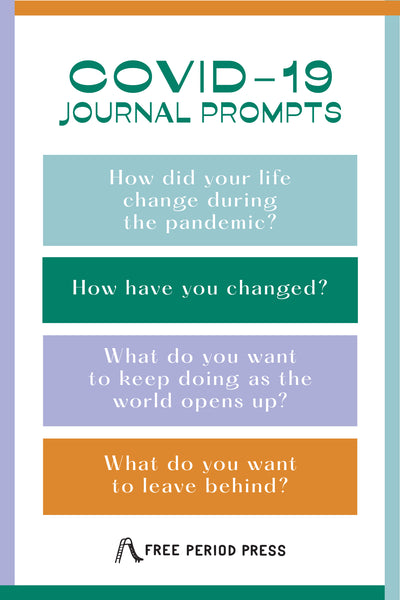 COVID-19 Reflection Journal Prompts for Adults and Students