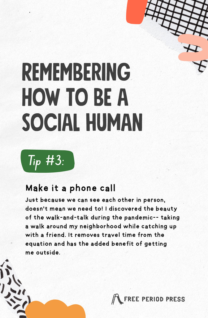 Remembering how to be a social human tip