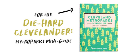 Cleveland Metroparks 2020 Gift Guide - Free Period Press
