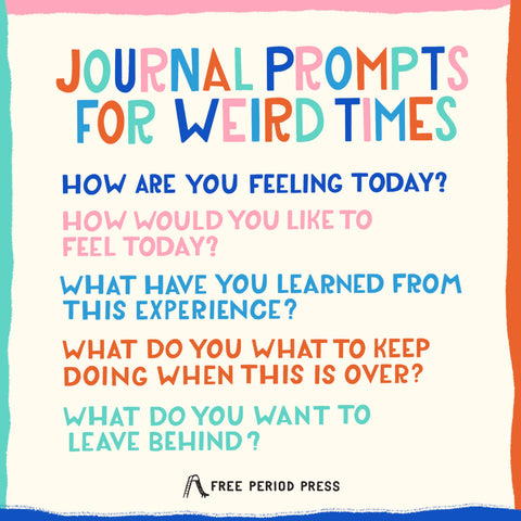 Journal Prompts for Weird Times