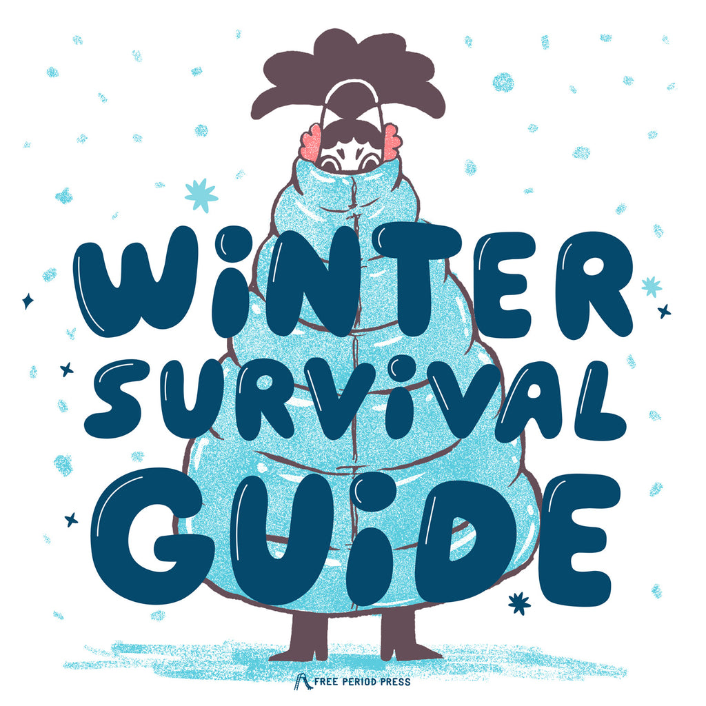 Winter Survival Guide | Free Period Press