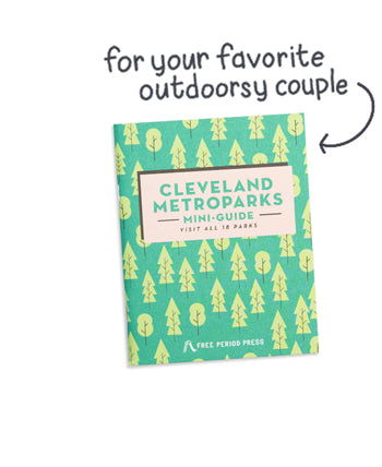 Cleveland Metroparks Mini-Guide - Visit All 18 Parks