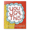 You Got This: A Mantra Coloring Book