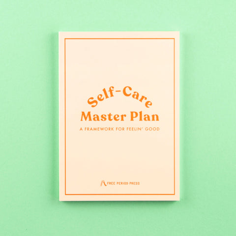 Self-Care Master Plan: Your personalized self-care plan