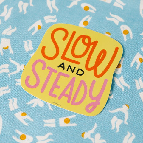 Slow and Steady - Vinyl Decal Sticker