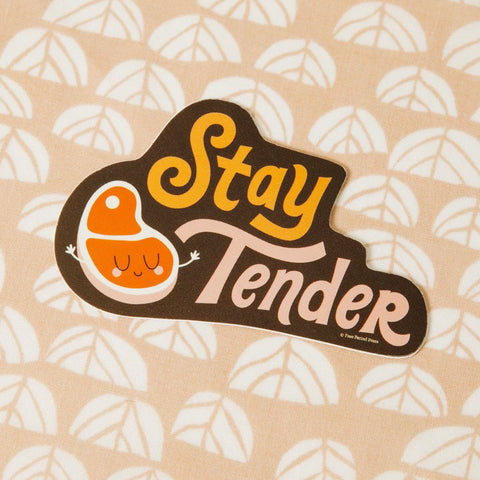 Stay Tender Vinyl Decal Sticker