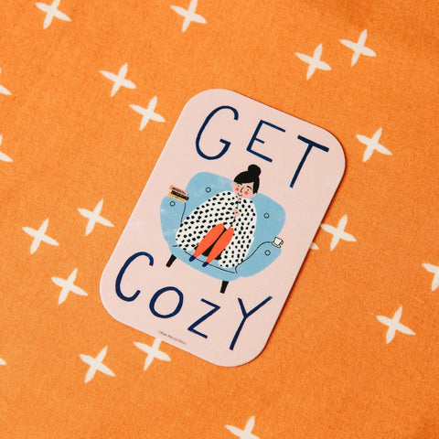 Get Cozy - Vinyl Decal Sticker