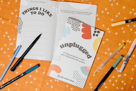 Unplugged: A Digital Detox Workbook - Free Period Press