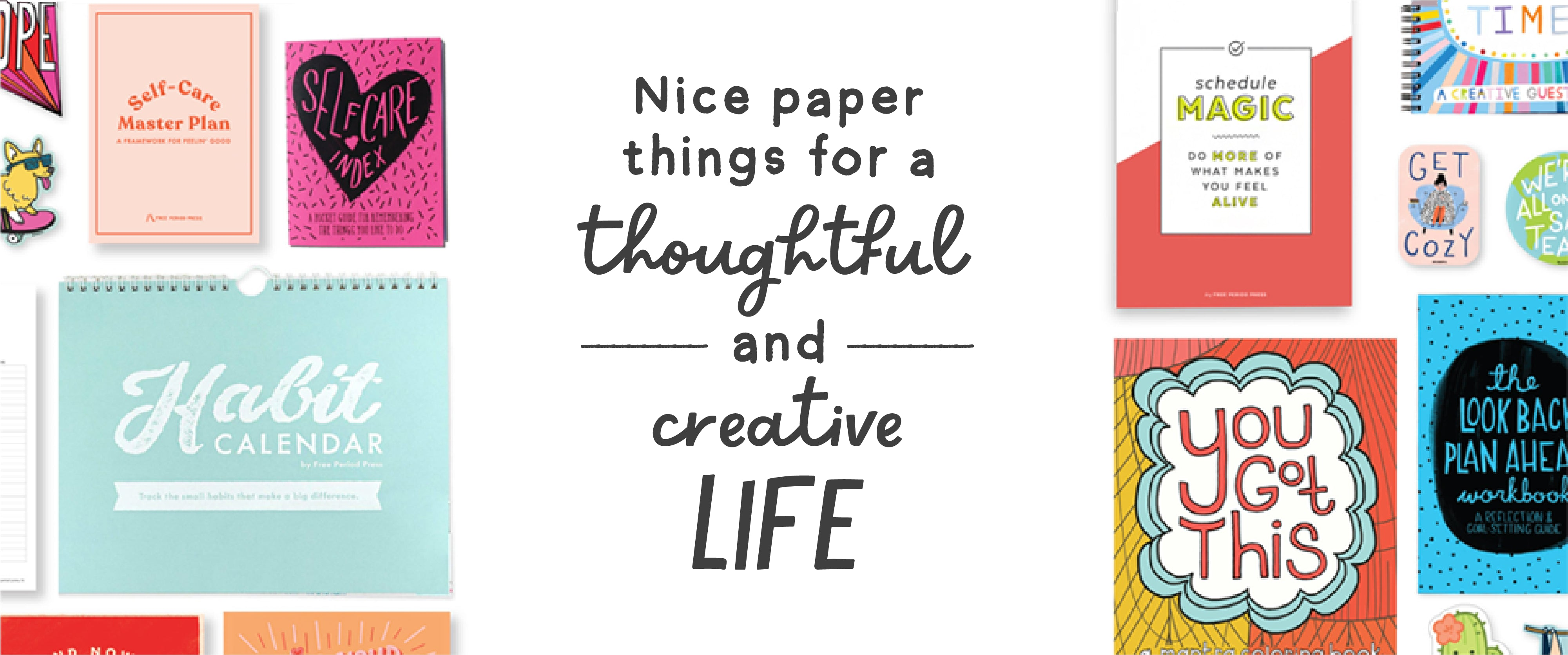 Nice paper things for a thoughtful and creative life