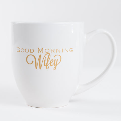 Good Morning Wifey Mug