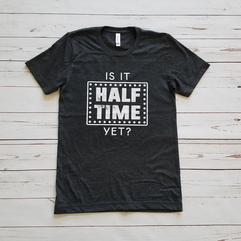 Heather Charcoal Is It Half Time Yet Short Sleeve Tee