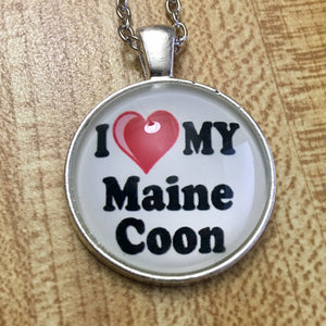 I Love My Maine Coon Cabochon Fashion Necklace - Synonyco.com