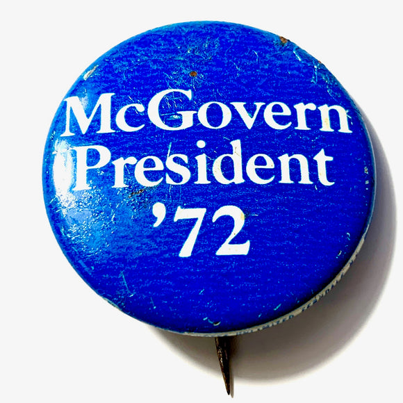 1972 McGovern Presidential Campaign Pin - Synonyco.com
