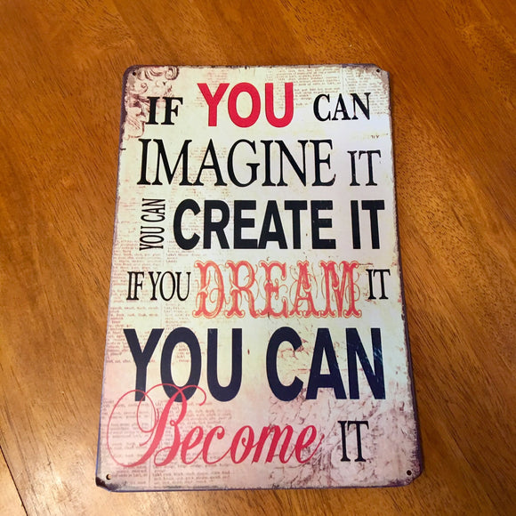 Imagine It Tin Metal Sign 8x12 - Synonyco.com