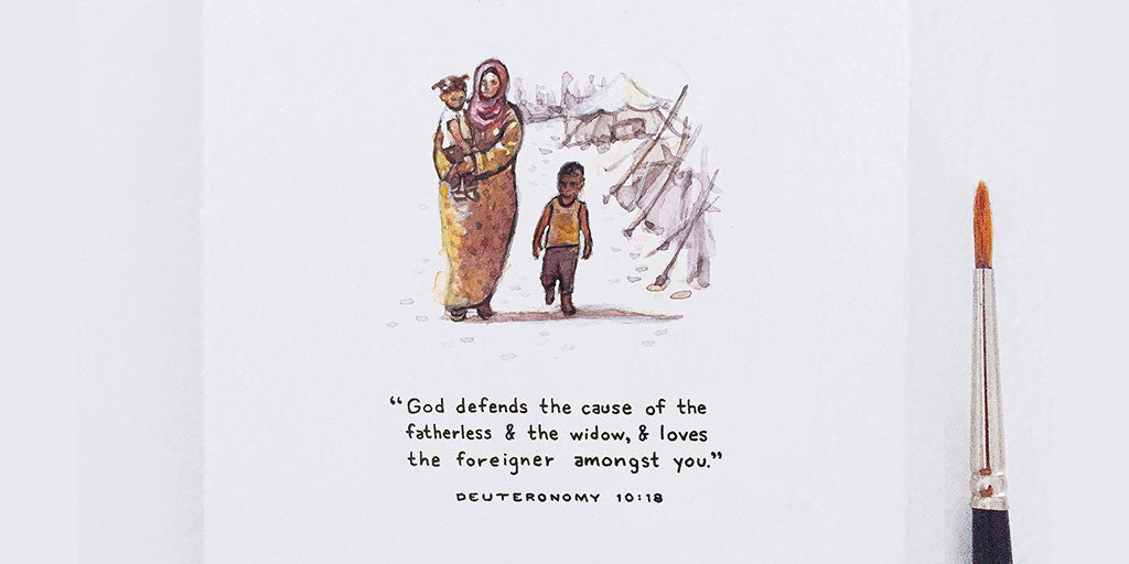 God defends the cause of the fatherless and the widow, and loves the foreigner and refugee - Deuteronomy 10:18