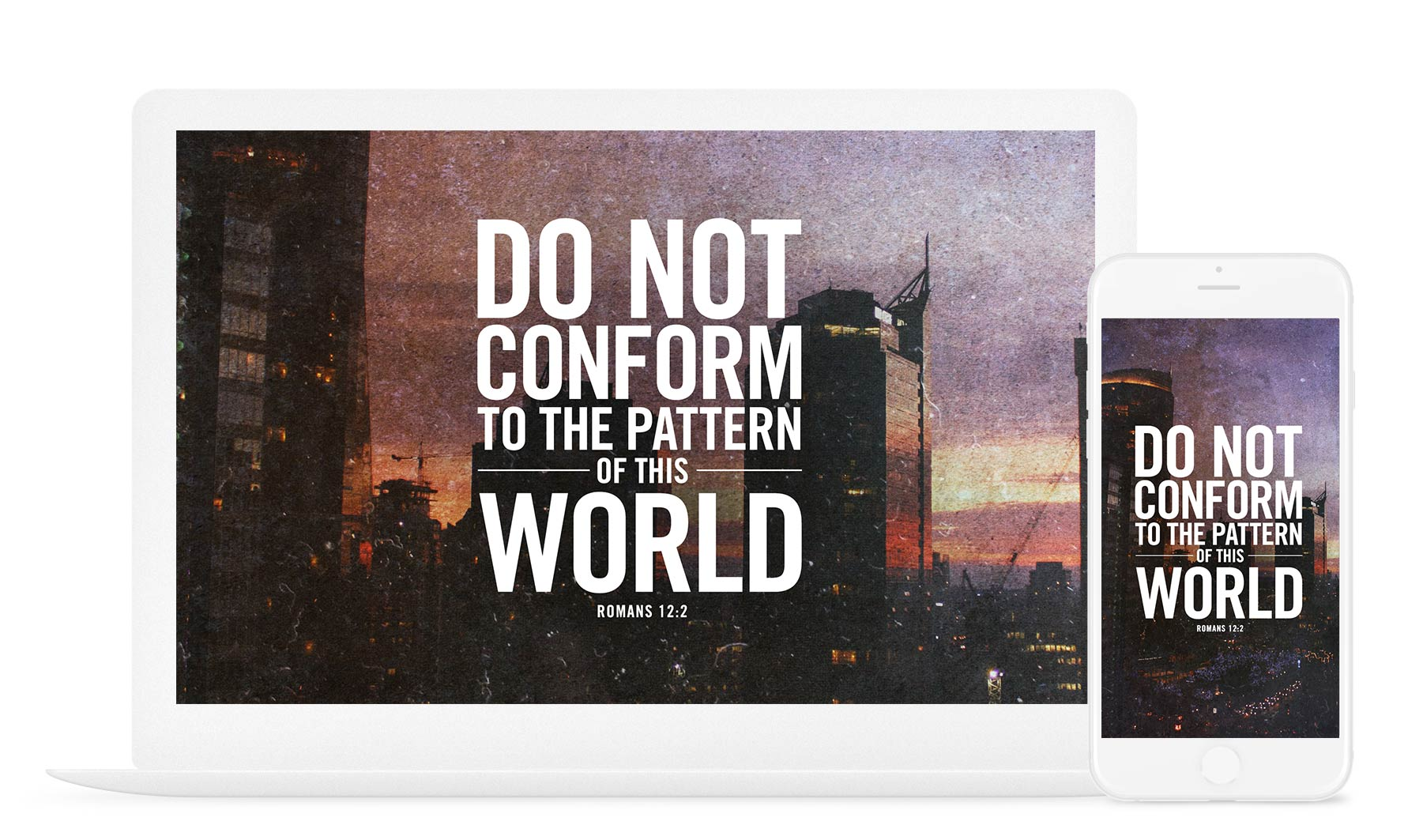 Do Not Conform To The Pattern Of This World New Inspiration Design
