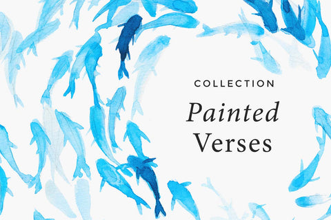 Painted Verses - Scripture Art inspired by the Bible