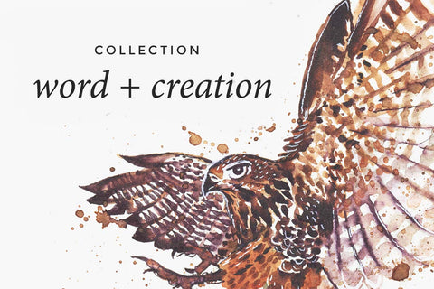 Word + Creation - Scripture Art inspired by the Bible