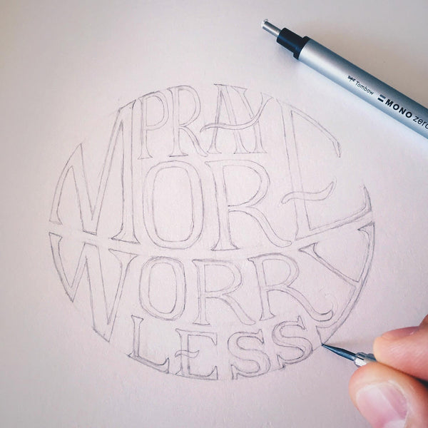 hand lettering Bible verse pray more worry less Christian inspiration