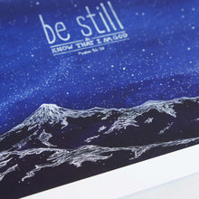 Be Still and know that I am God - Psalm 46:10 Bible Artwork for Walls