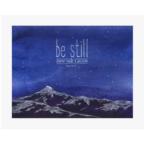 Be Still and know that I am God - Psalm 46:10 Scripture Wall Art