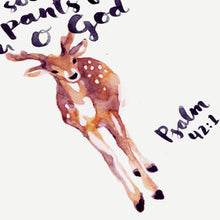 As the Deer Pants for Water - Psalm 42:1 Scripture Artwork