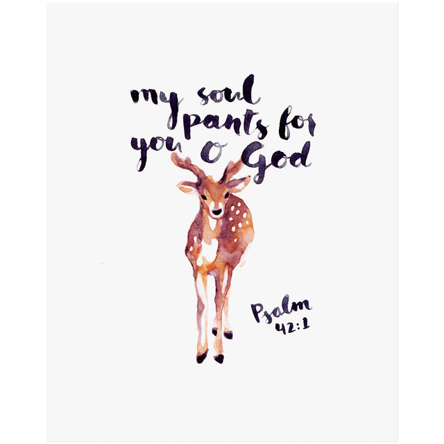 As the Deer Pants for Water - Psalm 42:1 Bible Art Print