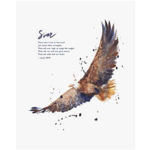 Soar On Wings Like Eagles - Isaiah 40:31 Scripture Art print
