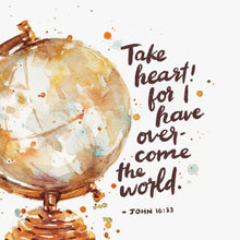 "Scripture Artwork of ""I have told you these things, so that in me you may have peace. In this world you will have trouble. But take heart! I have overcome the world."" - John 16:33⁣"