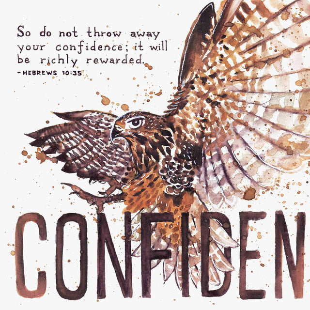 Scripture Artwork of 'So do not throw away your confidence; it will be richly rewarded' - Hebrews 10:35