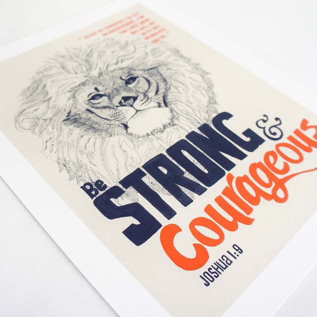 Be Strong & Courageous - Joshua 1:9 Bible Art Print