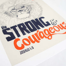 Be Strong & Courageous - Joshua 1:9 Scripture Artwork at Angle