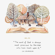 "Painting of Quote ""The word of God is always most precious to the man who lives most upon it."" - C.H. Spurgeon"