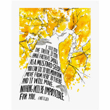 Mustard Seed Faith - Matthew 17:20 Scripture Art Print