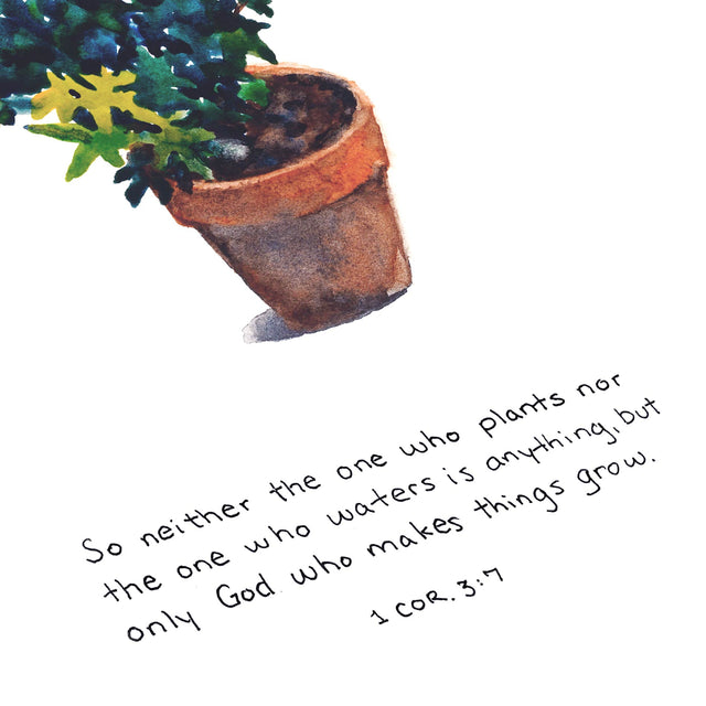 God Makes Things Grow - 1 Corinthians 3:7 Watercolor Painting