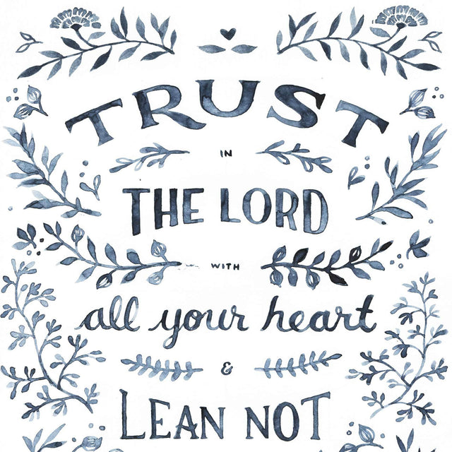Closeup of Trust in the LORD - Proverbs 3:5 Scripture Art