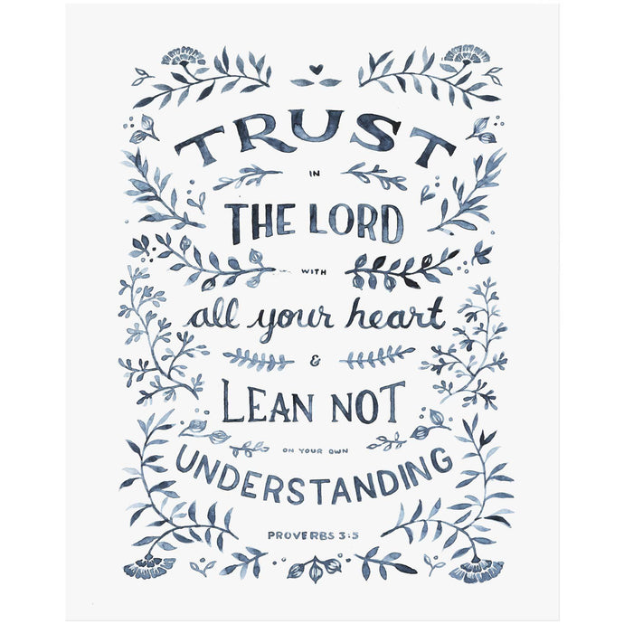 Trust in the LORD - Proverbs 3:5 Scripture Art