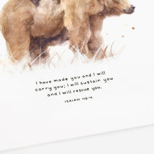 Isaiah 46:4 artwork of bear and cub - I have made you and I will carry you; I will sustain you and I will rescue you.